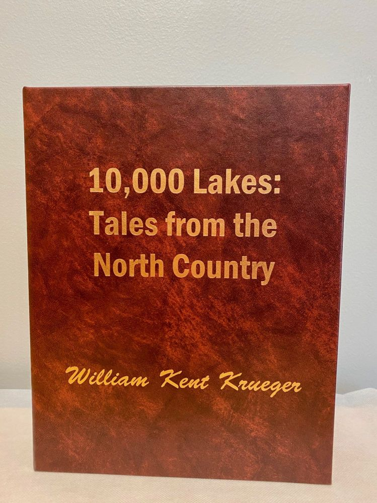 10,000 Lakes: Tales From The North Country. William Kent Kreuger.