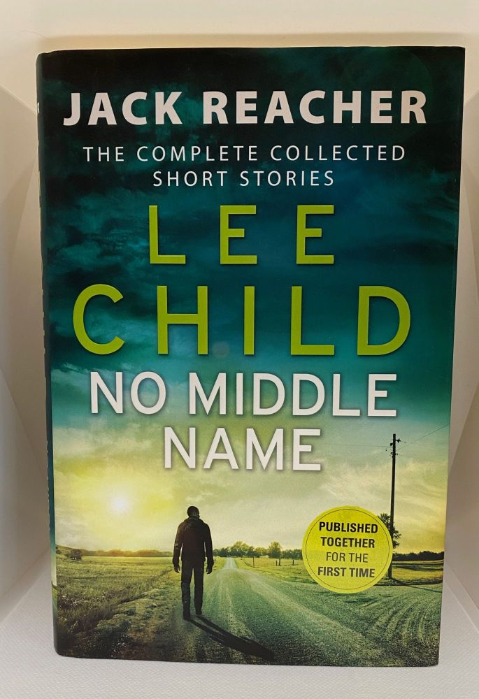 No Middle Name. Lee Child.